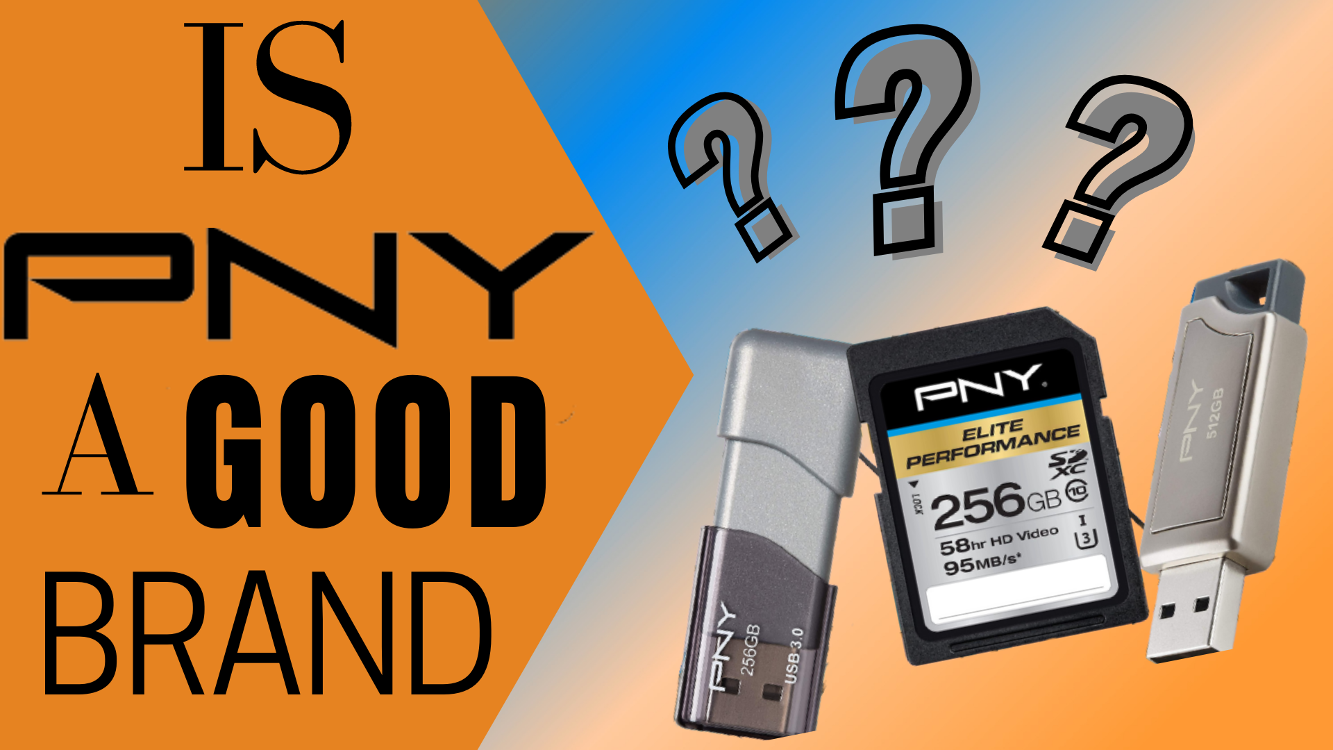 Is PNY a good brand?